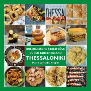 Kochbuch THESSALONIKI - Kulinarische Streifzüge...