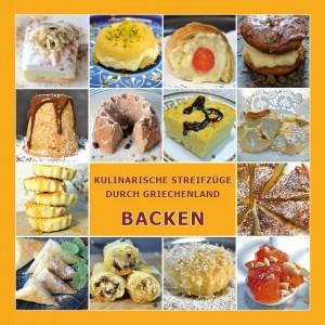 Kochbuch BACKEN - Kulinarische Streifzüge durch...