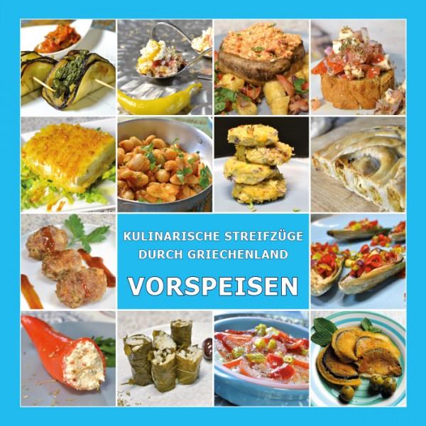 Kochbuch VORSPEISEN - Kulinarische Streifzüge durch Griechenland - Maria Laftsidis-Krüger