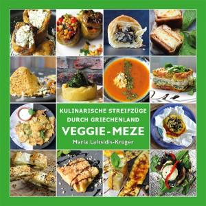 Kochbuch VEGGI-MEZE - Kulinarische Streifzüge durch...