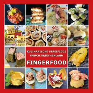 Kochbuch FINGERFOOD - Kulinarische Streifzüge durch...